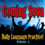 DailyLanguagePracticeVolume1_ComingSoon